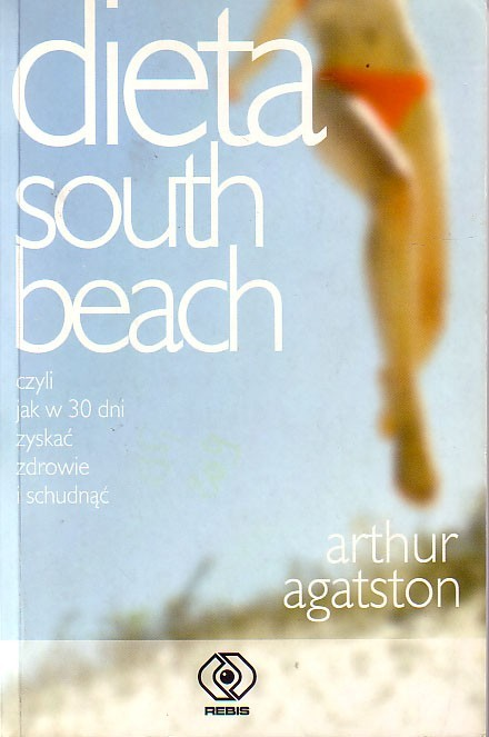 Agatston Arthur - Dieta South Beach
