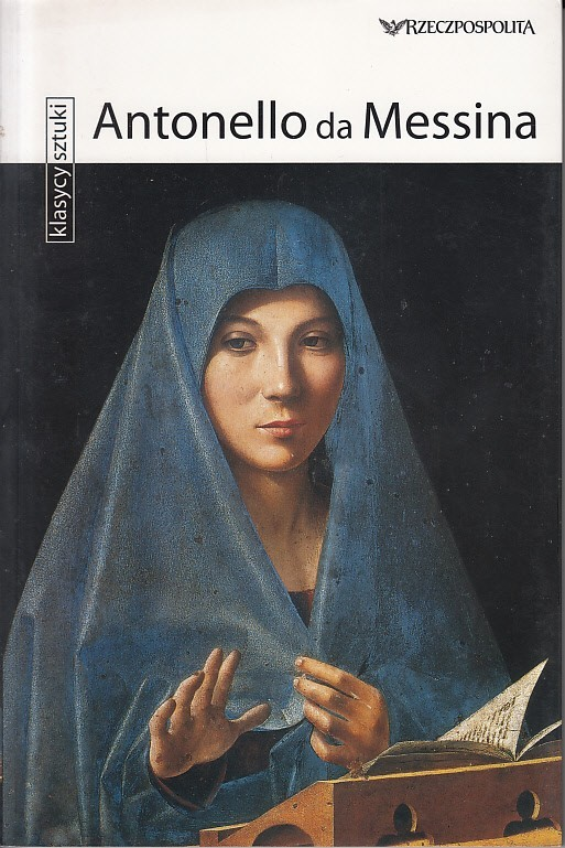 Klasycy sztuki - Antonello da Messina